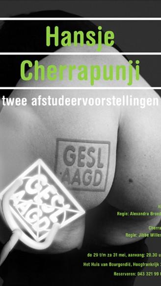 HANSJE / CHERRAPUNJI - Alexandra Broeder / Jibbe Willems